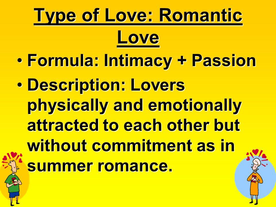 Type of Love: Romantic Love