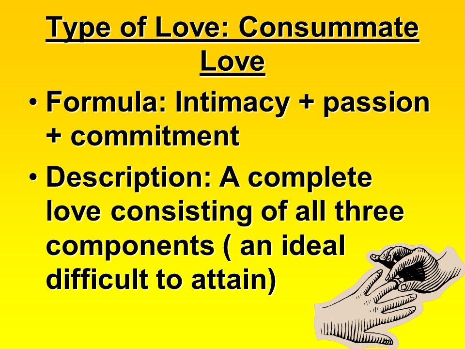 Type of Love: Consummate Love