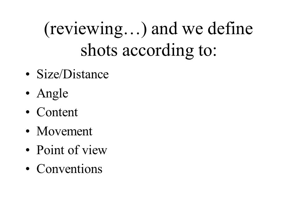(reviewing…) and we define shots according to: