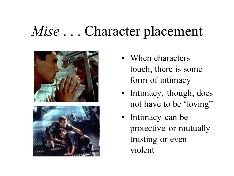 Mise . . . Character placement
