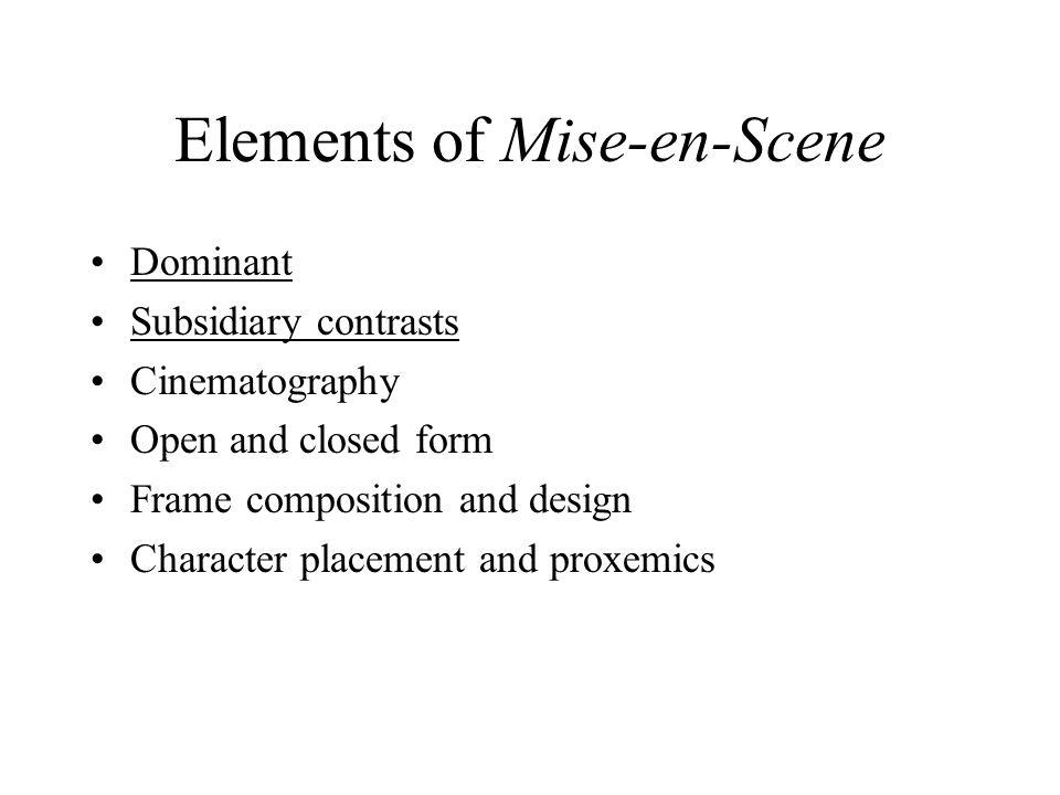 Elements of Mise-en-Scene
