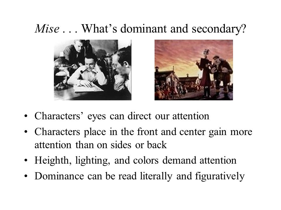 Mise . . . What's dominant and secondary