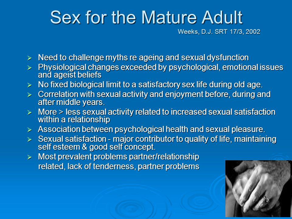 Sex for the Mature Adult Weeks, D.J. SRT 17/3, 2002