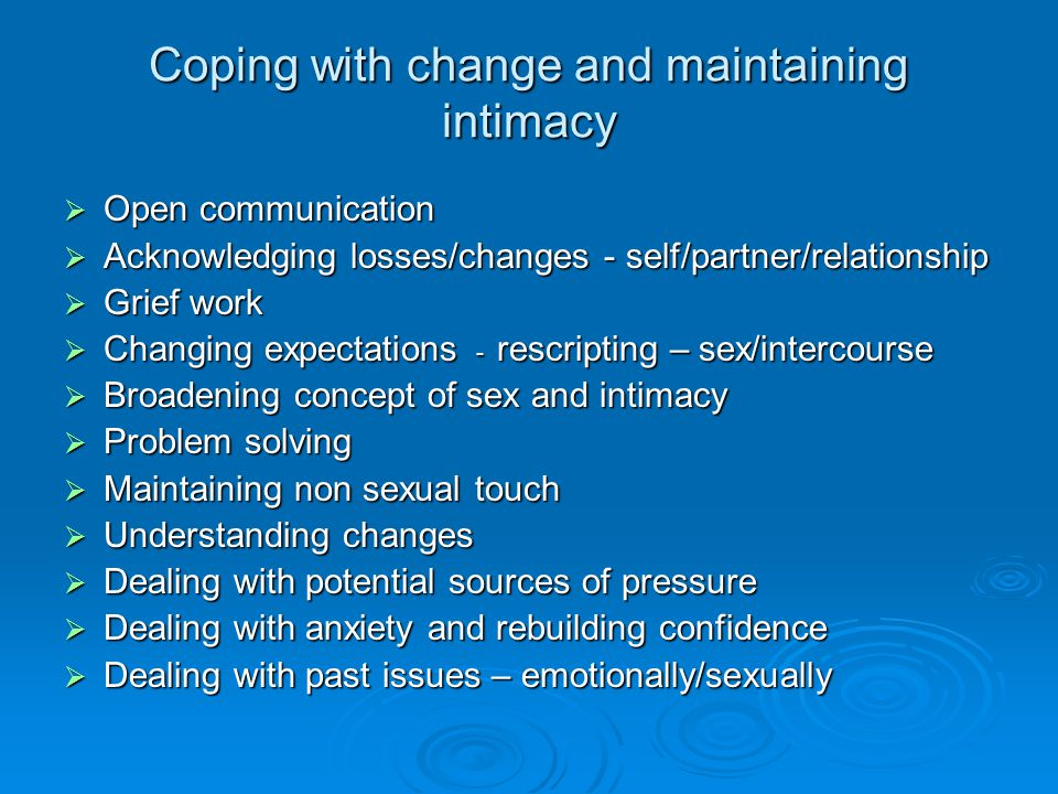 Coping with change and maintaining intimacy