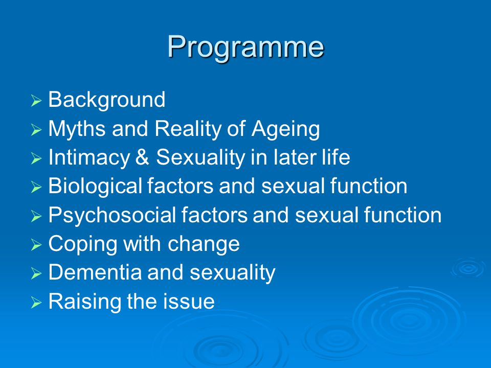 Programme Background Myths and Reality of Ageing
