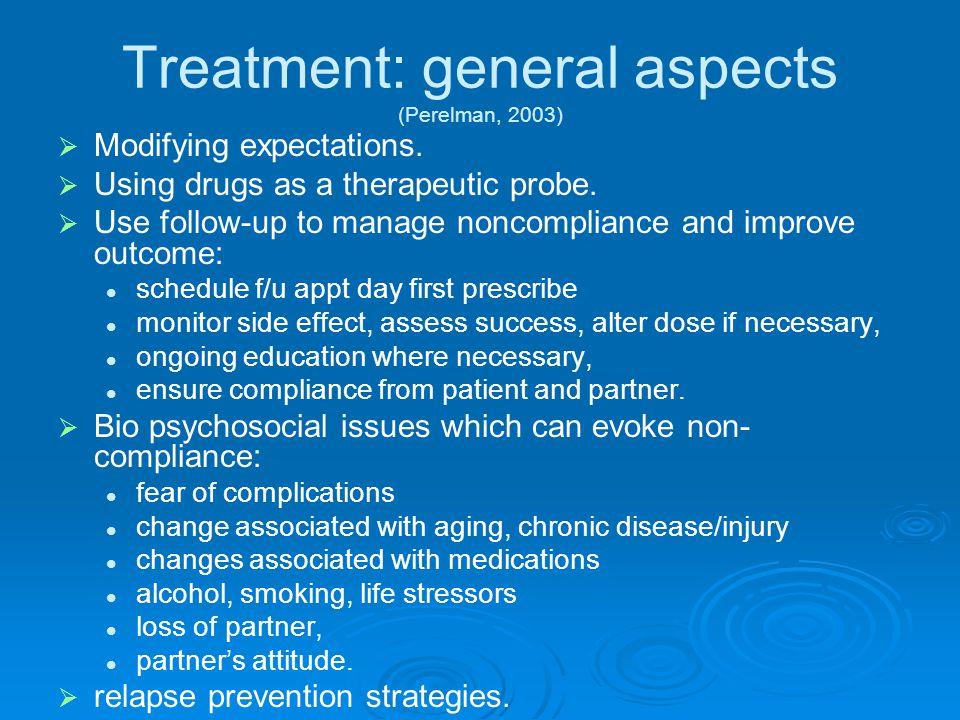 Treatment: general aspects (Perelman, 2003)