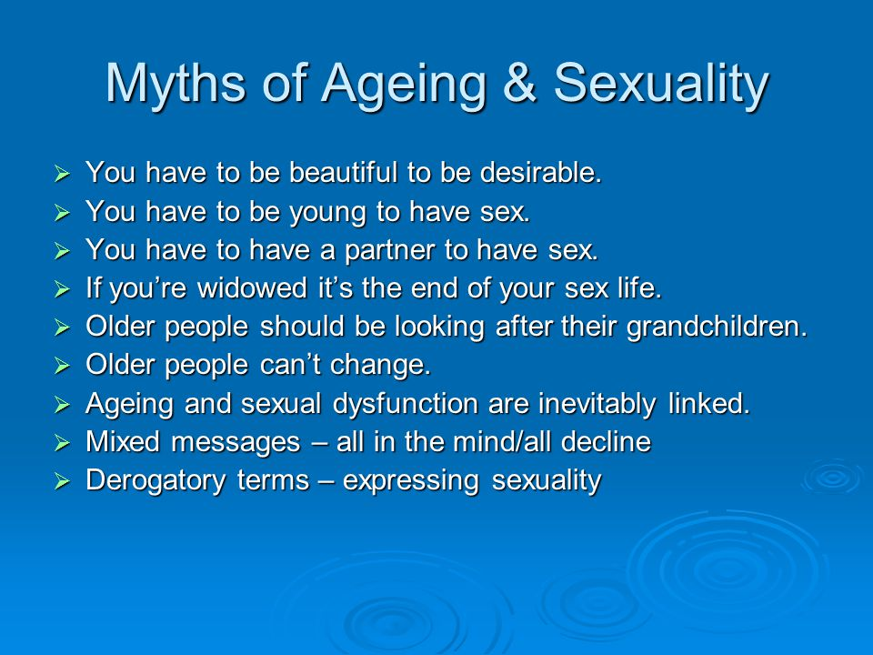 Myths of Ageing & Sexuality