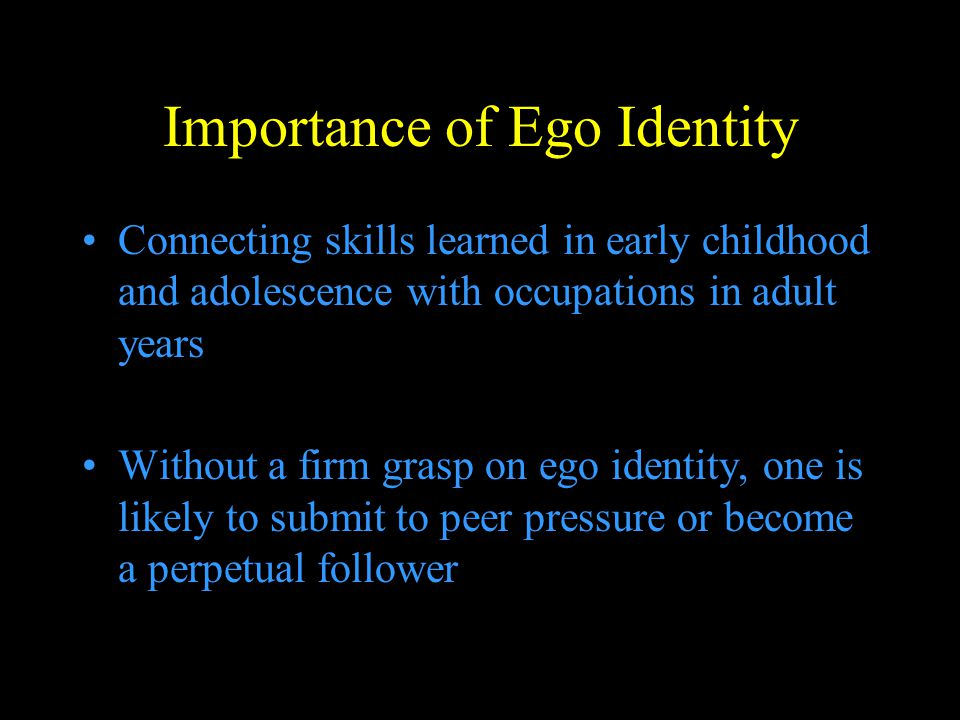 Importance of Ego Identity