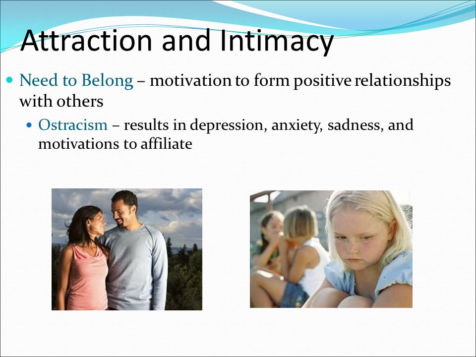Attraction and Intimacy