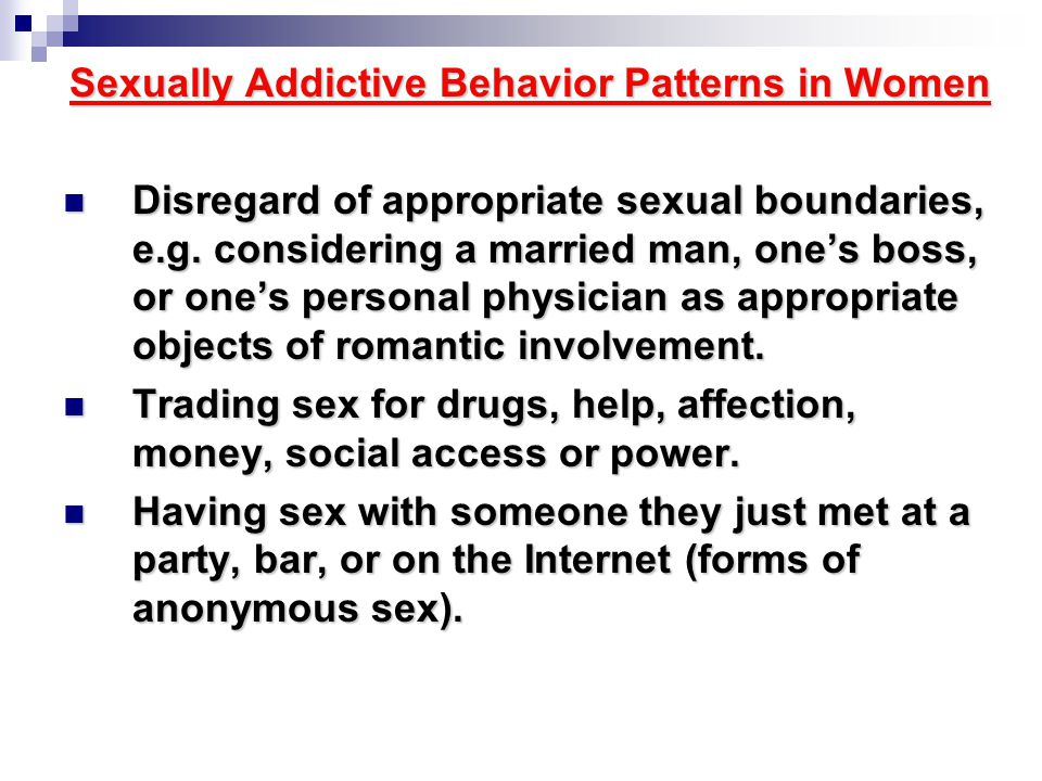 Sexually Addictive Behavior Patterns in Women