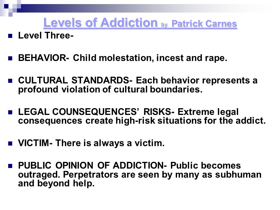 Levels of Addiction by Patrick Carnes