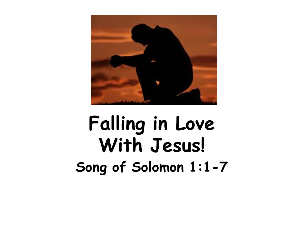 Falling in Love With Jesus!