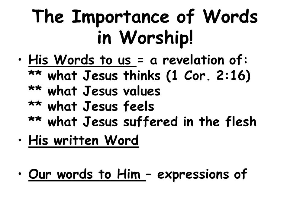 The Importance of Words in Worship!