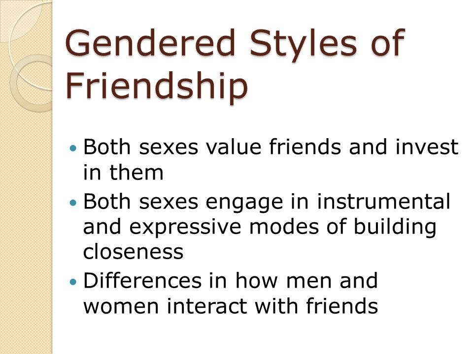 Gendered Styles of Friendship