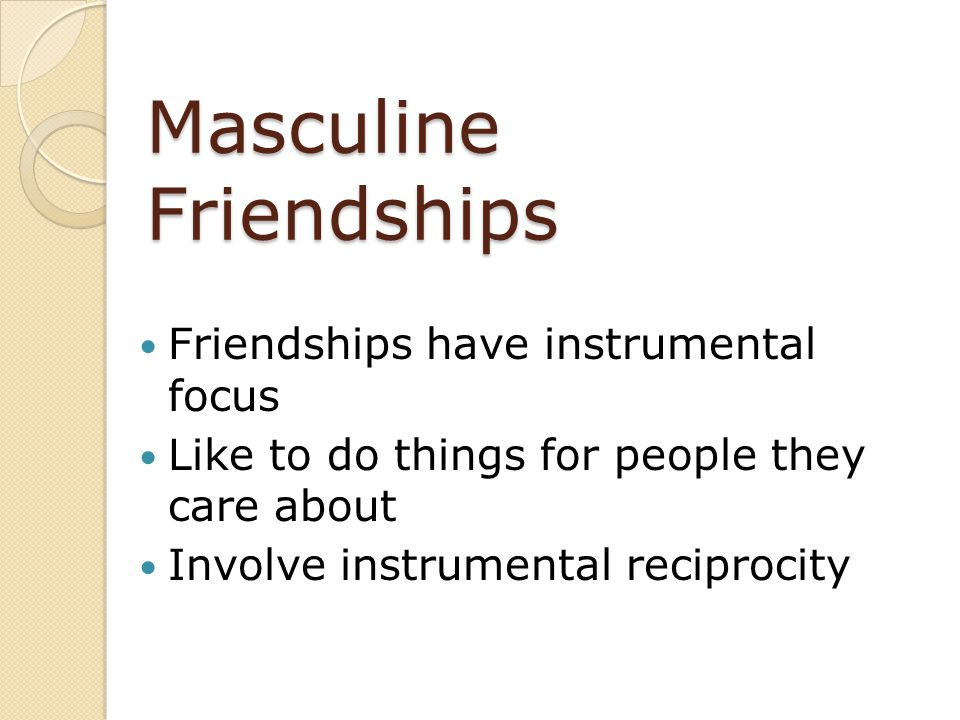 Masculine Friendships