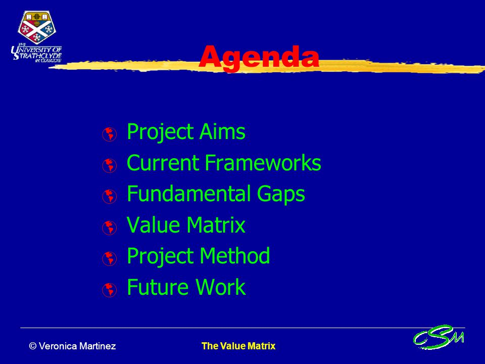 Agenda Project Aims Current Frameworks Fundamental Gaps Value Matrix