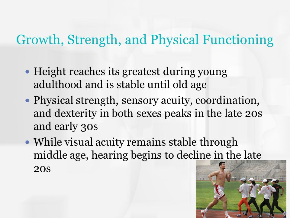 Growth, Strength, and Physical Functioning