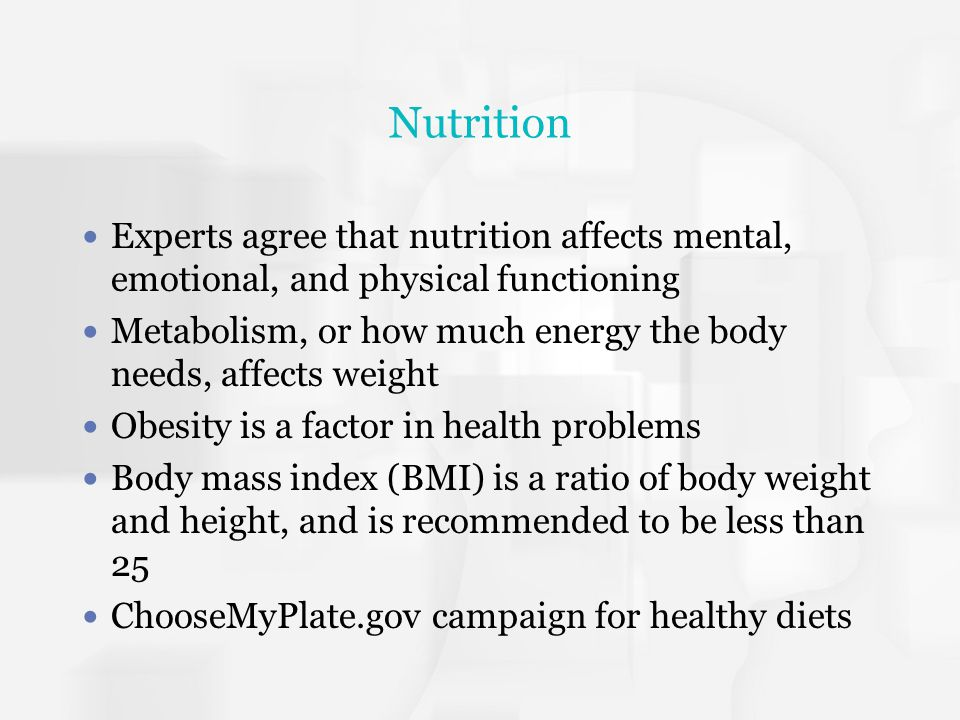 Nutrition Experts agree that nutrition affects mental, emotional, and physical functioning.