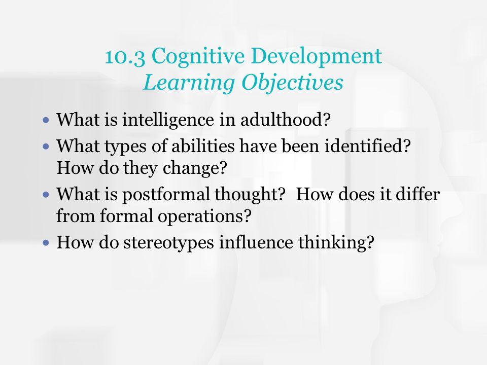 10.3 Cognitive Development Learning Objectives