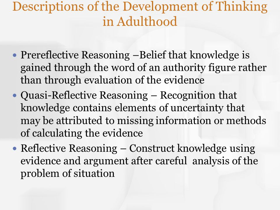 Descriptions of the Development of Thinking in Adulthood