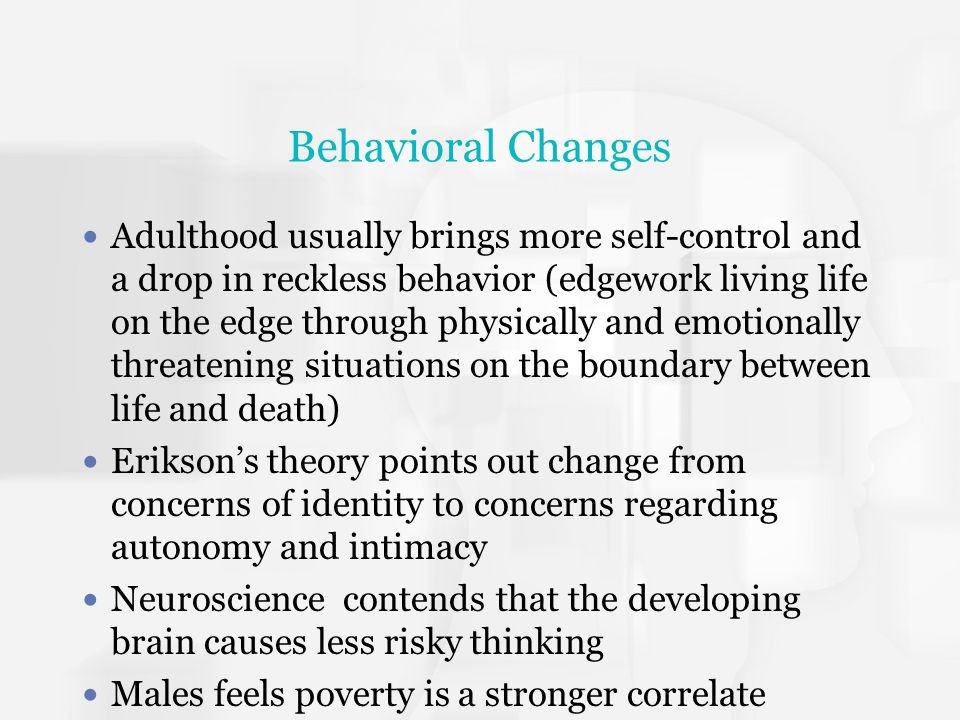 Behavioral Changes