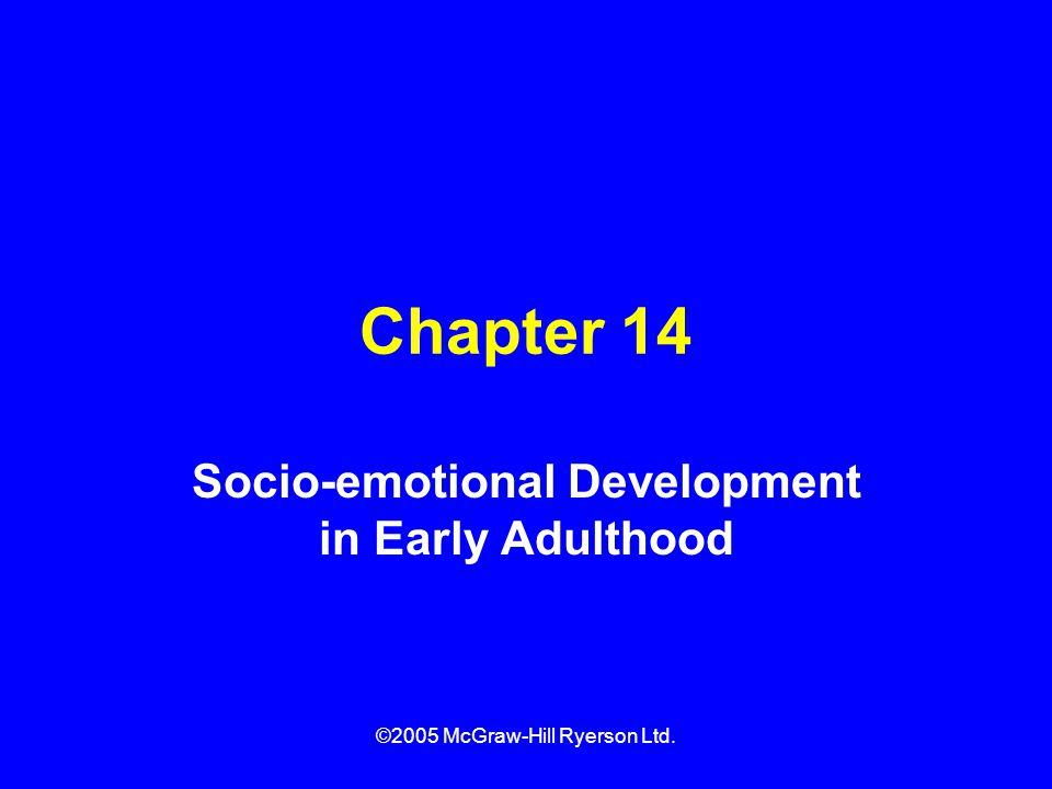 Socio-emotional Development in Early Adulthood