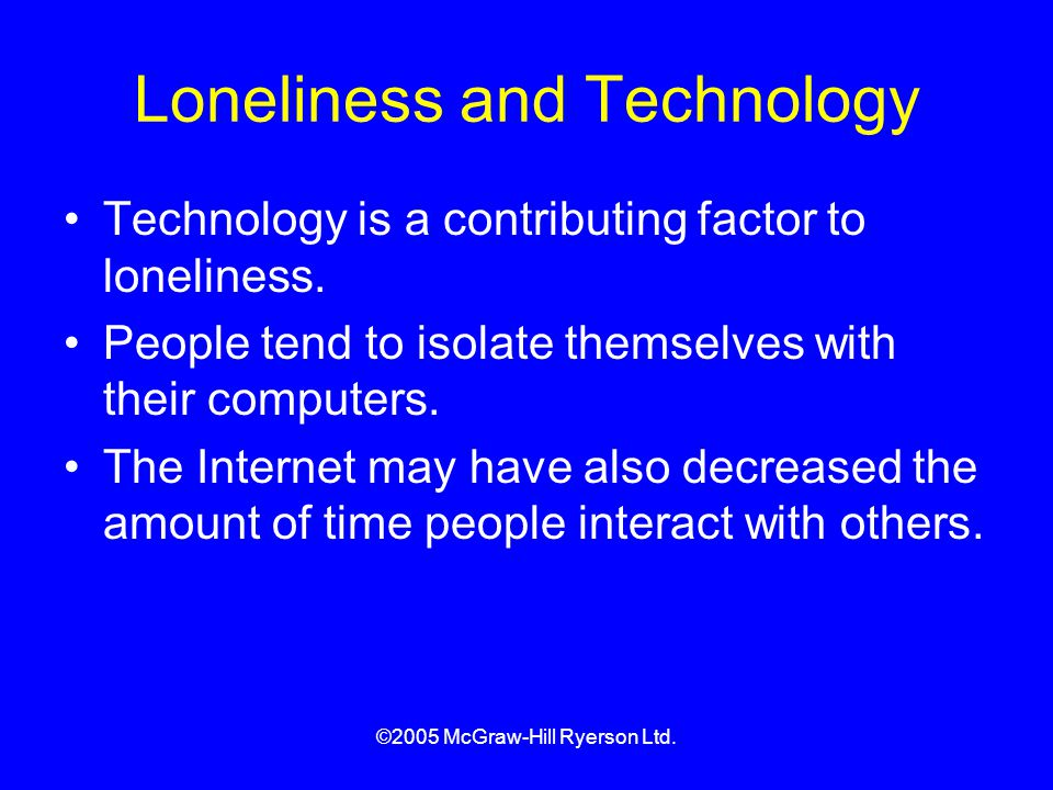 Loneliness and Technology