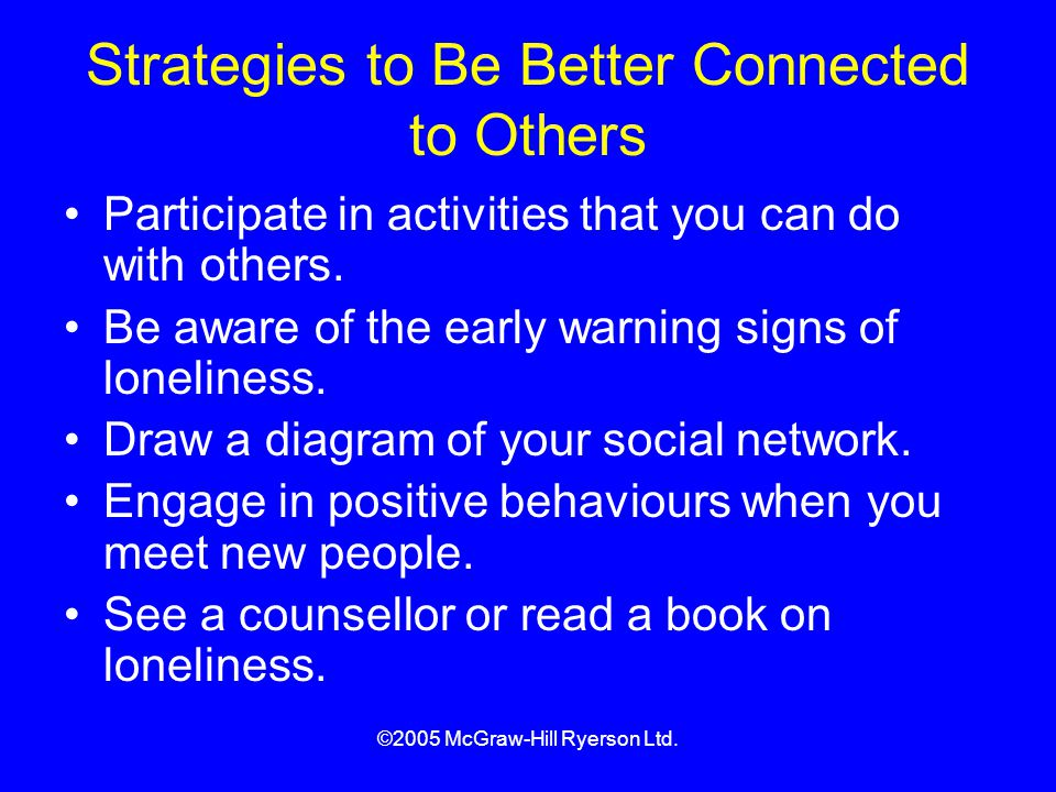Strategies to Be Better Connected to Others