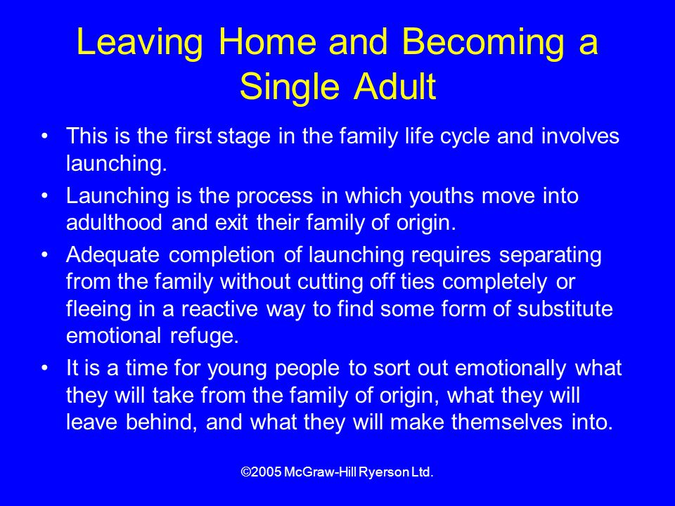 Leaving Home and Becoming a Single Adult