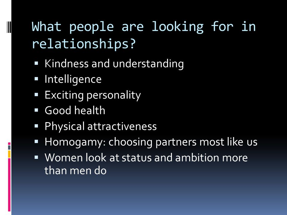 What people are looking for in relationships