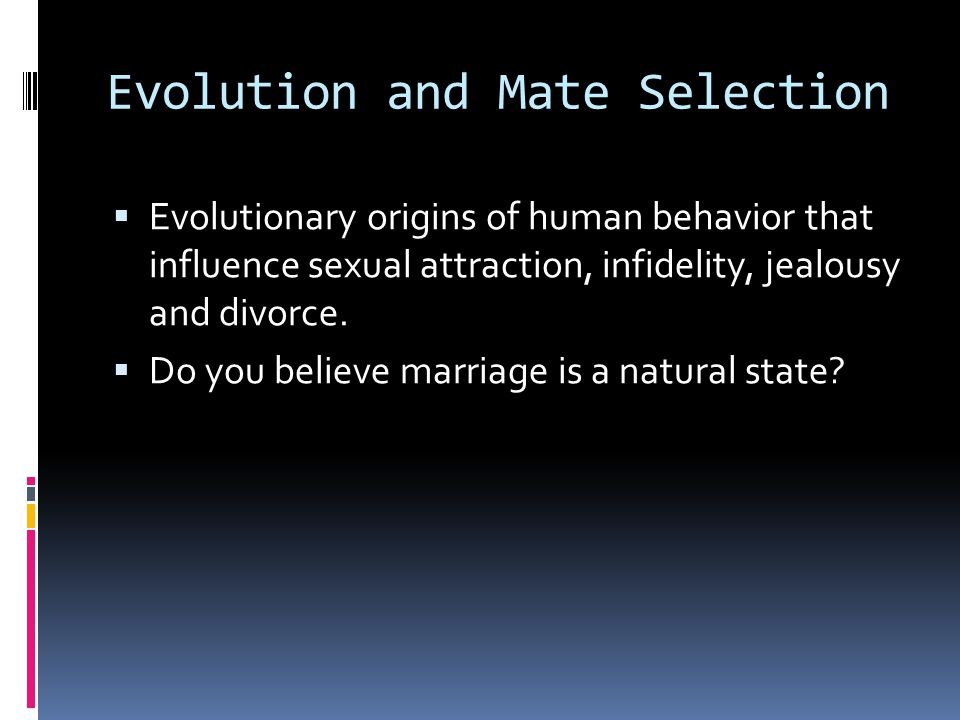 Evolution and Mate Selection