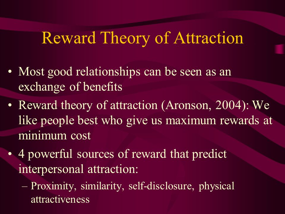 Reward Theory of Attraction