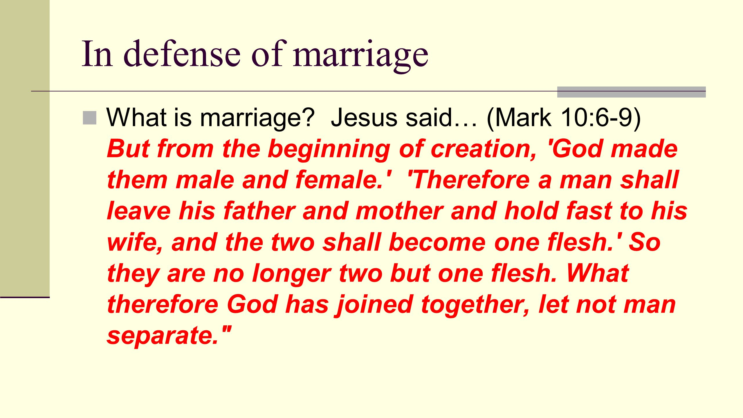 In defense of marriage