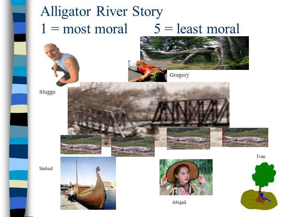 Alligator River Story 1 = most moral 5 = least moral
