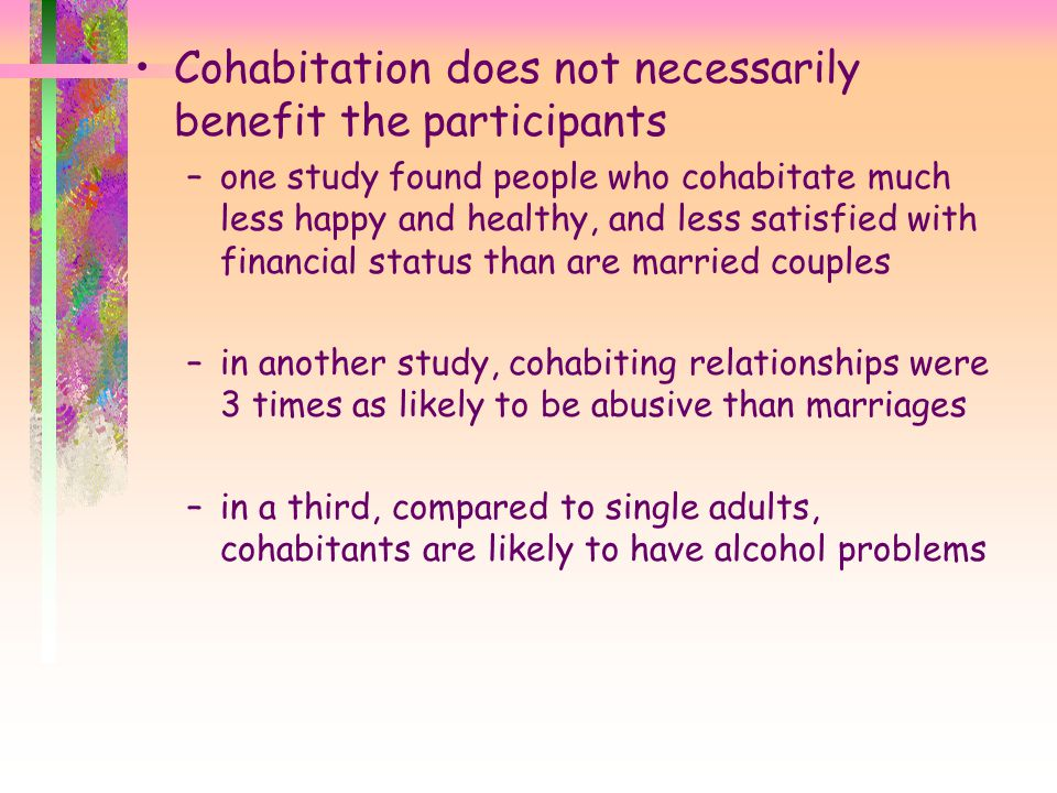 Cohabitation does not necessarily benefit the participants