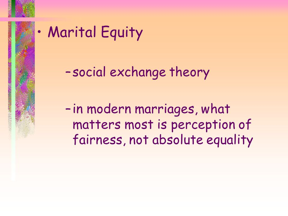 Marital Equity social exchange theory