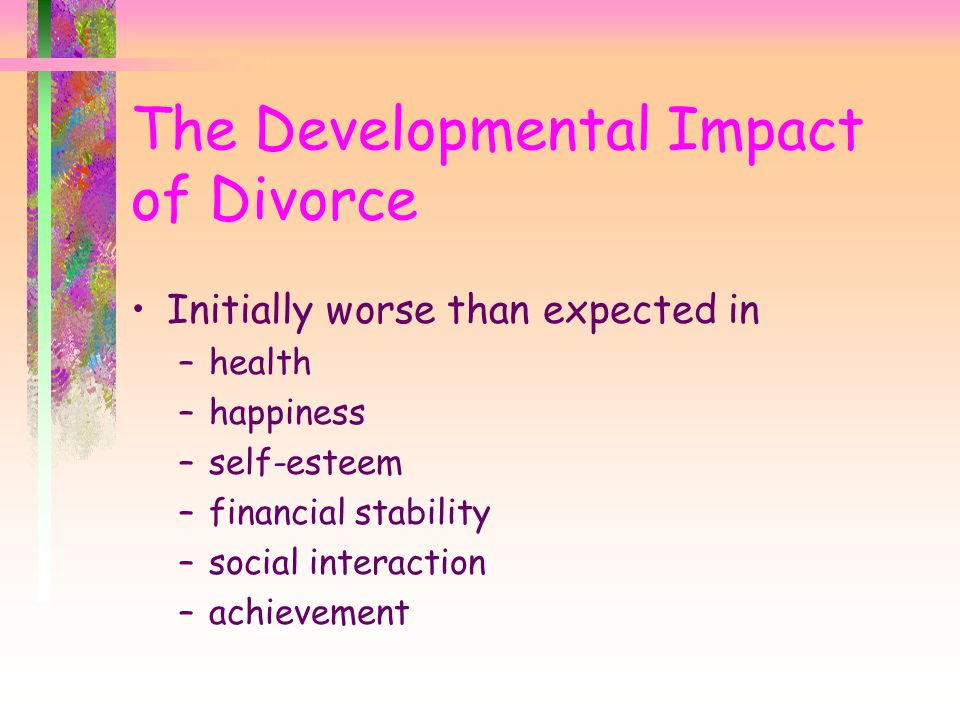 The Developmental Impact of Divorce