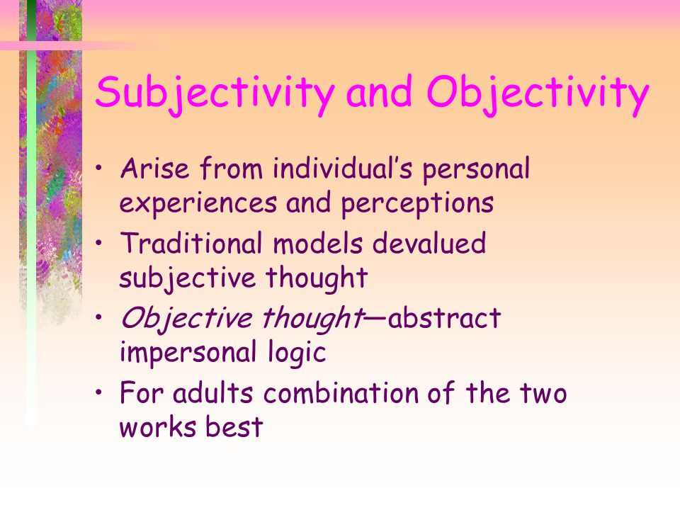 Subjectivity and Objectivity