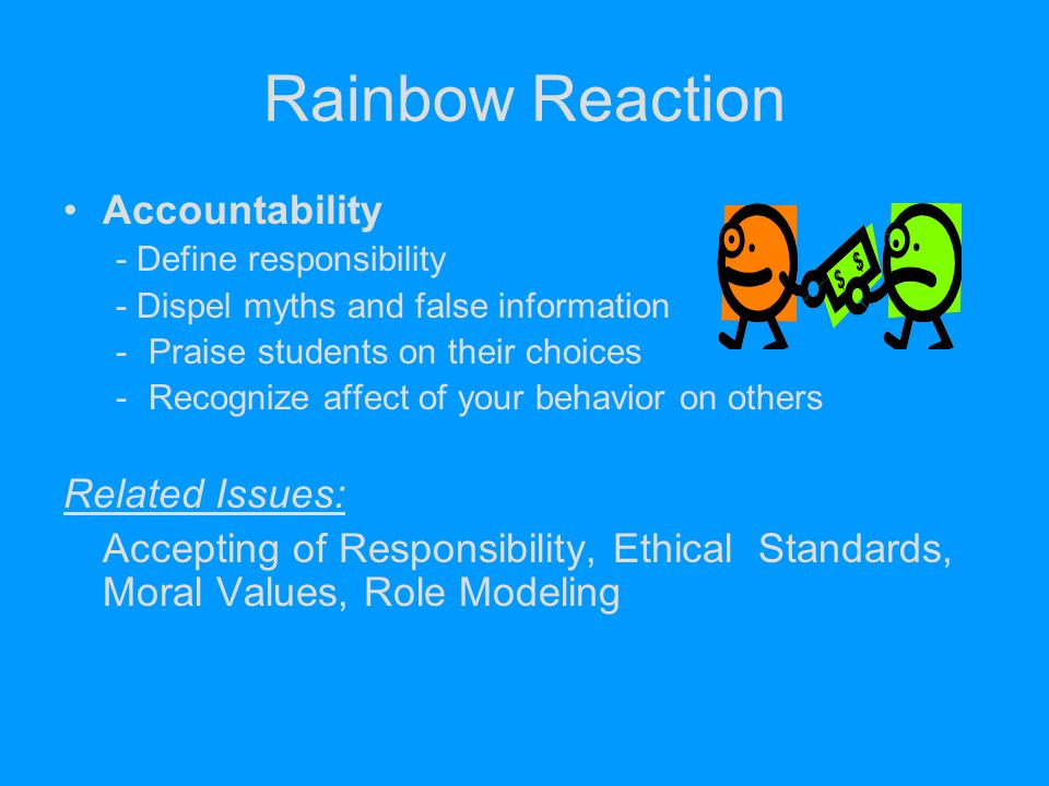 Rainbow Reaction Accountability Related Issues: