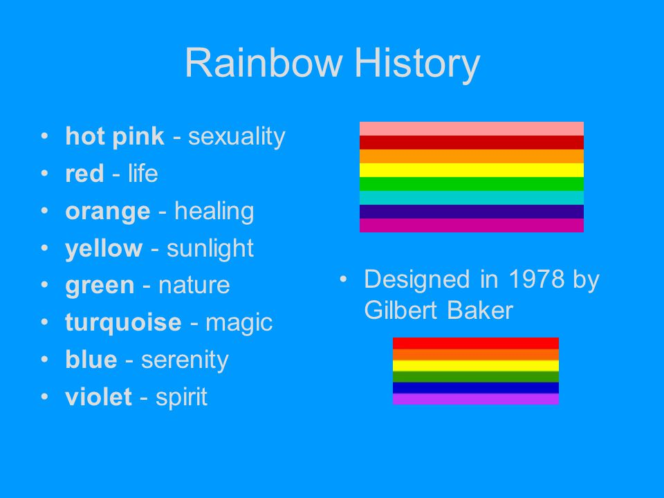 Rainbow History hot pink - sexuality red - life orange - healing