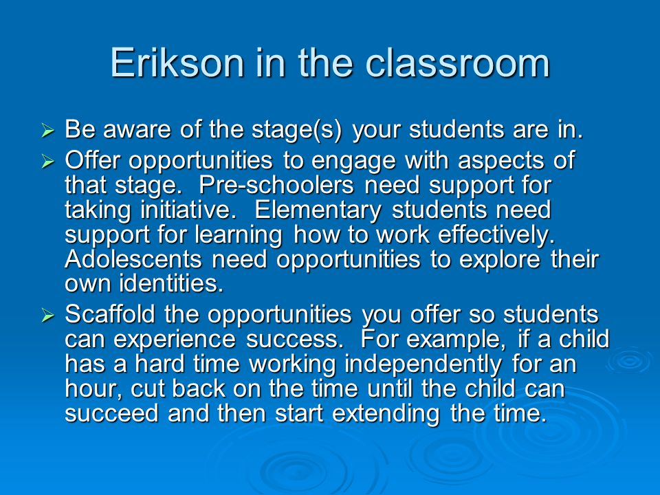 Erikson in the classroom