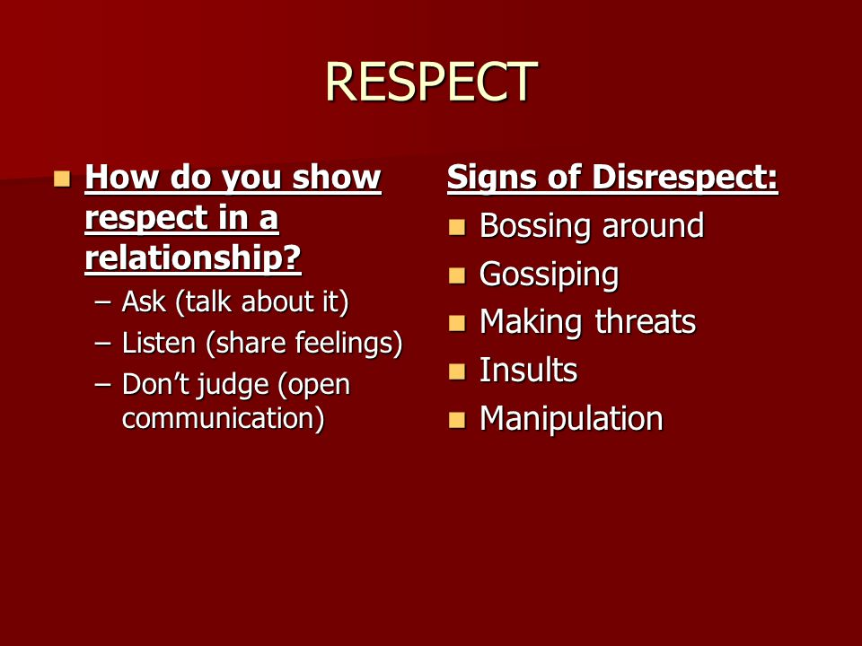 RESPECT How do you show respect in a relationship