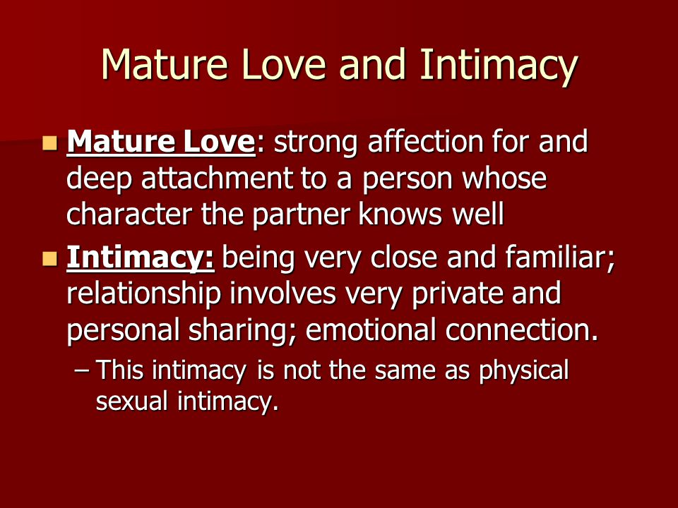 Mature Love and Intimacy