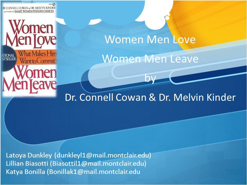 Women Men Love Women Men Leave by Dr. Connell Cowan & Dr. Melvin Kinder