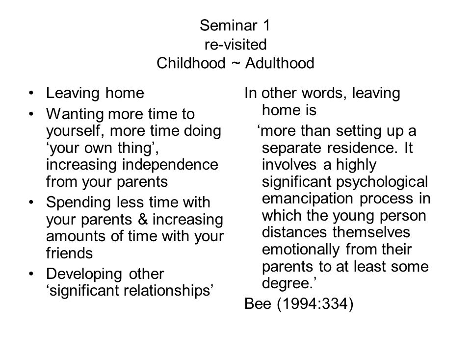 Seminar 1 re-visited Childhood ~ Adulthood