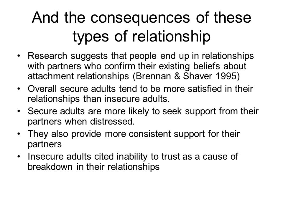 And the consequences of these types of relationship