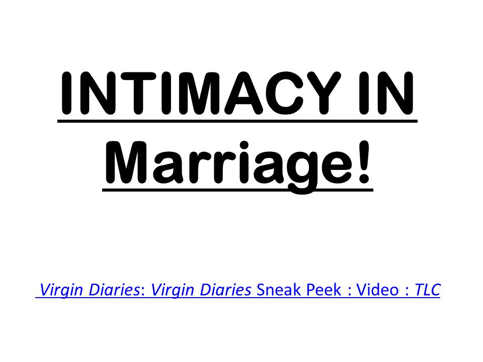 INTIMACY IN Marriage! Virgin Diaries: Virgin Diaries Sneak Peek : Video : TLC