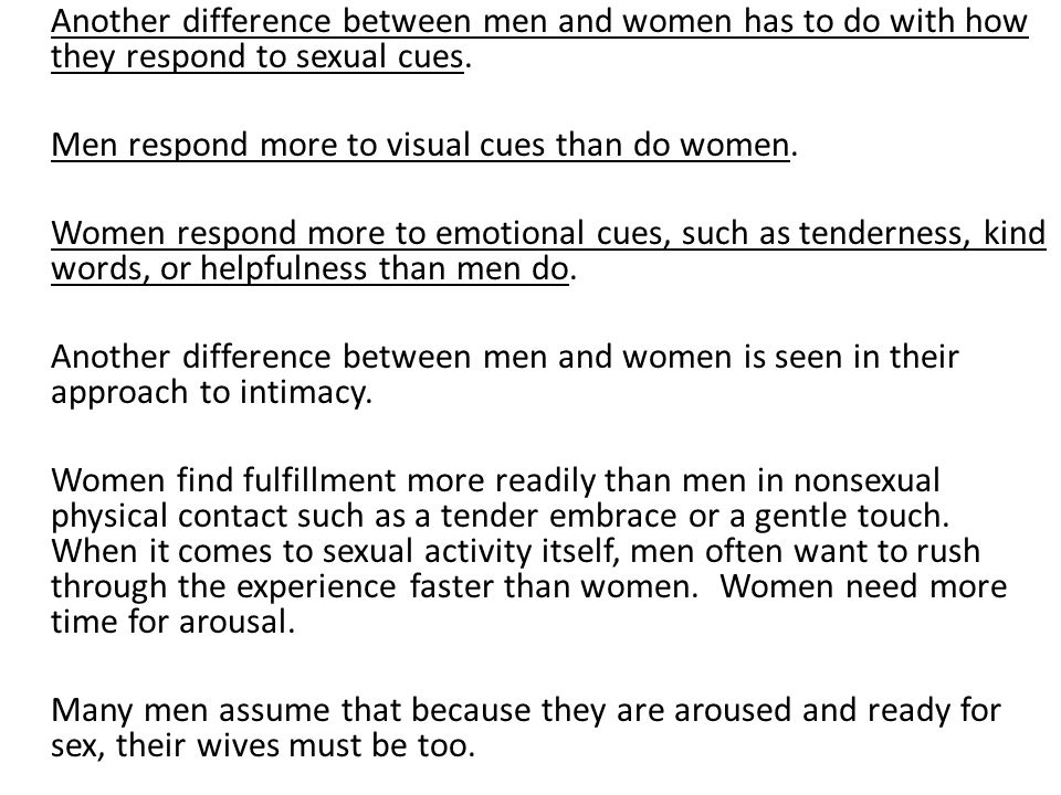Another difference between men and women has to do with how they respond to sexual cues.