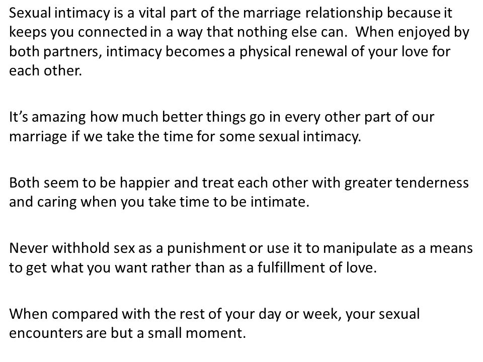 Sexual intimacy is a vital part of the marriage relationship because it keeps you connected in a way that nothing else can.