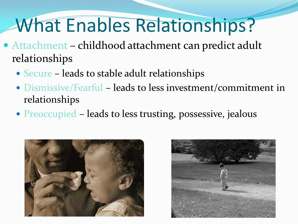 What Enables Relationships